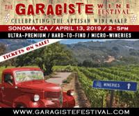 Garagiste Wine Festival Celebrating Emerging Winemakers Returns to  Sonoma Ca April 2019
