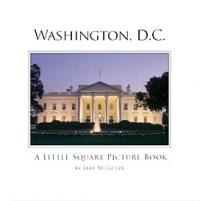 Washington DC New Coffeetable Book-Little Square Picture Book is a Monumental Success